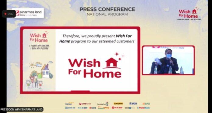 Launching Wish for Home, Program Nasional 2021 oleh Sinar Mas Land dan wfh sinar mas land