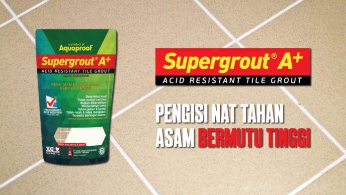 Produk pengisi nat terbaru dari Aquaproof, Supergrout A+